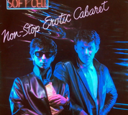 Soft_Cell_-_Non-Stop_Erotic_Cabaret_album_cover