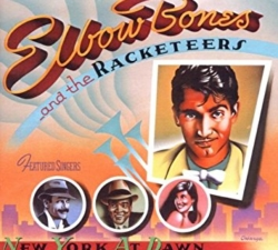 ELBOW BONES AND THE RACKETEERS